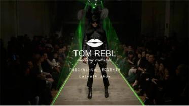 TOM-REBL-•-FW-2013-•-Catwalk-Show