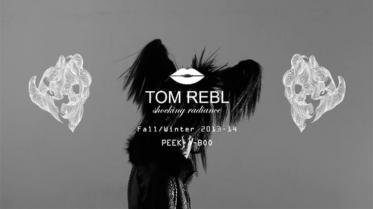TOM-REBL-•-FW-2013-14-•-peek-a-boo